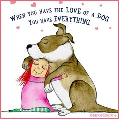 So true, I don't know we're I would be without my dog Blue