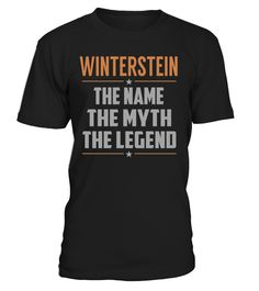 WINTERSTEIN The Name The Myth The Legend Last Name T-Shirt #Winterstein