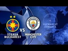 ChamSteaua Bucuresti vs Manchester City All Goals & Short Highlights. Web E, Best Player, Manchester City, Premier League, I Am Awesome, Highlights, Goals, Youtube, The League