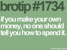 girls, pay attention--make your own money