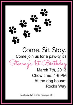 Dog Birthday Invitation- All my friends know they will be getting one of these for Mr. Maximus's birthday next month....