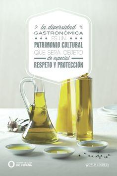 La diversidad gastronómica es un patrimonio cultural que será objeto de especial respeto y protección - Aceites de Oliva de España.
