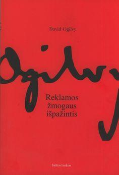 David Ogilvy. Confessions of Advertising Man