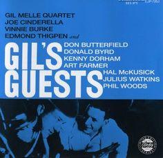 Gil Mellé - 1956 - Gil's Guests (Prestige)