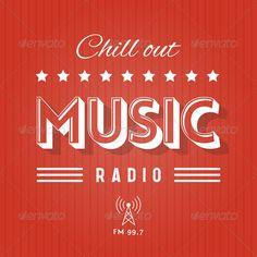 Chill Out Music Radio  #GraphicRiver            Retro Poster for Chill Out Music Radio