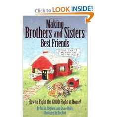 Making Brothers and Sisters Best Friends - Sarah, Harold and Stephen Mally