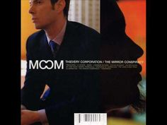"Thievery Corporation ""The Mirror Conspiracy"" (2000) #sakecoltrane"