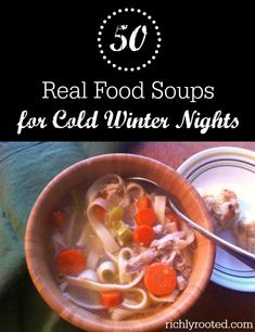 Soup is the ultimate frugal homemade meal! Here are 50 delicious, real food recipes for hot soups and stews to warm you up on a cold winter night. Whole Food Recipes, Soup Recipes, Dinner Recipes, Cooking Recipes, Healthy Recipes, Hot Soup, Soup And Sandwich, Homemade Soup, Soup And Salad