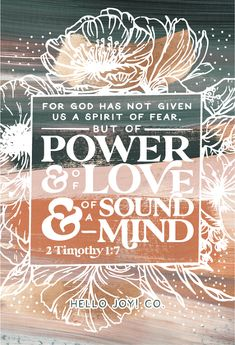 """""""For God has not given us a spirit of fear, but of power and of love and of a sound mind."""" - 2 TIMOTHY this print in my Shop!And be sure to check out my cases in my Casetify shop!Read the story behind… King James Bible Verses, Bible Verses Quotes, Faith Quotes, Scriptures, Walk In The Spirit, Spirit Of Fear, Love The Lord, Gods Love, Bible Verse Wallpaper"""