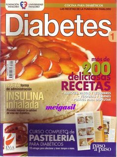 diabetes 1-2006 - GiMayen - Álbumes web de Picasa Diabetic Desserts, Diabetic Recipes, Cooking Recipes, Best Vegetables To Eat, Decadent Cakes, Sin Gluten, Hot Dog Buns, Sugar Free, Food And Drink