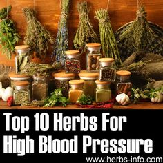 ❤ Herbs For High Blood Pressure ❤