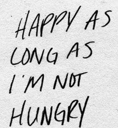 I don't enjoy being hangry!