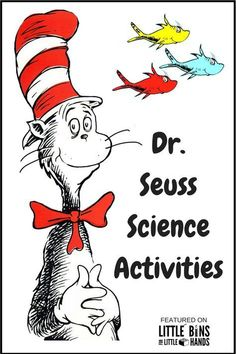 Dr Seuss Activities: Preschool Science And Beyond Dr. Seuss science activities to pair with favorite Seuss books including Cat In The Hat, The Lorax, One Fish Two Fish Red Fish Blue Fish, and more great Dr. Dr. Seuss, Dr Seuss Stem, Dr Seuss Day, Preschool Science, Science Activities, Science Ideas, Science Experiments, Dr Seuss Activities Preschool, Kindergarten Stem