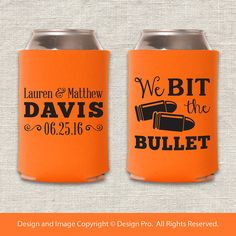 We Bit the Bullet  Hunting Wedding Can Cooler by designpro1