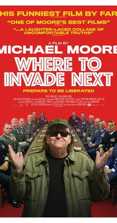 """Directed by Michael Moore.  With Michael Moore, Krista Kiuru, Tim Walker. To learn what the USA can learn from other nations, Michael Moore playfully """"invades"""" them to see what they have to offer."""