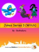 Read hilarious picture jokes on witches - Jokes Series 3 (Witch). For panel by panel viewing, recording in your own voice and background music - use free app 'Read Children Book' on google play store, amazon and apple store.