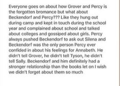 Yeah but Beckendorf is dead and Grover's not<<< fair enough and Percy did lose his memories, so he Had forgotten about Beckendorf, but still, seeing Percy randomly think about him or someone from his past past would be nice Percy Jackson Head Canon, Percy Jackson Memes, Percy Jackson Books, Percy Jackson Fandom, Solangelo, Percabeth, Rick Riordan Books, Book Memes, Heroes Of Olympus