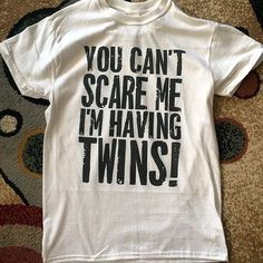 You Can't Scare Me I'm Having Twins | Funny Maternity Shirts | Summer Maternity Clothes | Funny Pregnancy Clothes by MaternityAndBabyTops