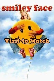 Hd Smiley Face 2007 Pelicula Completa En Espanol Latino Smiley Good Movies On Netflix Free Movies Online