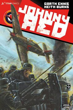 Johnny Red - Comics by comiXology War Comics, Comic Art, Comic Book, Rogues, Burns, Indie, Wings, Cover, Ali