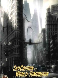 SKY CAPTAIN AND THE WORLD OF TOMORROW (2004): After New York City receives a series of attacks from giant flying robots, a reporter teams up with a pilot in search of their origin, as well as the reason for the disappearances of famous scientists around the world.