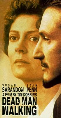 Dead Man Walking, I love this movie, they're both brilliant !