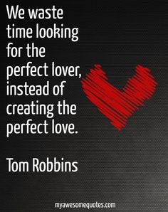 Tom Robbins Quote About Love