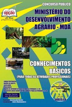 Apostila Processo Seletivo Simplificado do Ministério do Desenvolvimento Agrário - MDA - 2013/2014: - Cargo: Conhecimentos Básicos - Comum a todas as Atividades Profissionais