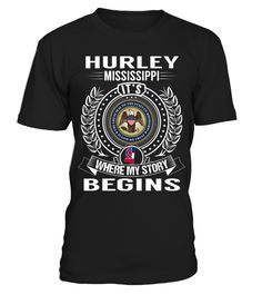 "# Hurley, Mississippi - My Story Begins .  Special Offer, not available anywhere else!      Available in a variety of styles and colors      Buy yours now before it is too late!      Secured payment via Visa / Mastercard / Amex / PayPal / iDeal      How to place an order            Choose the model from the drop-down menu      Click on ""Buy it now""      Choose the size and the quantity      Add your delivery address and bank details      And that's it!"