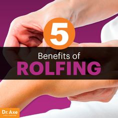 Rolfing - Dr. Axe http://www.draxe.com #health #holistic #natural