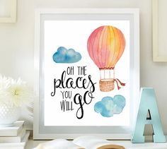 Inspirational Print  balloon print  Oh The Places You'll Go Teen Room Decor Typographic Quote nursery wall art Positive Art DOWNLOAD ID64-64 by LittleEmmasFlowers on Etsy