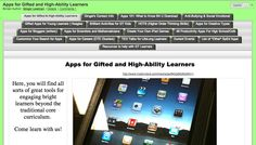 Apps for Gifted and High-Ability Learners  http://www.livebinders.com/play/play_or_edit/379477