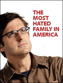 The Most Hated Family in America is a TV documentary written and presented by the BBC's Louis Theroux about the family at the heart of the Westboro. Atheist, Documentary, Digital Scrapbooking, Pop Culture, Religion, America, Respect, Films, Entertainment