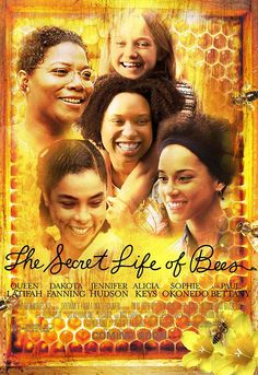 The Secrete Life of Bees. Just watched this movie for the first time in forever xx soo good.