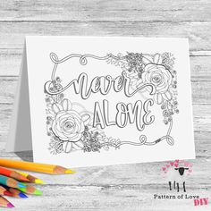 Never Alone Coloring Printable Note Cards | Etsy