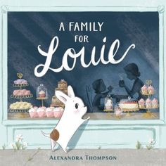 A family for Louie by Alexandra Thompson. (New York : G. P. Putnam's Sons, [2020]). A French bulldog who loves gourmet food has trouble finding a family that is just right for him. Pile Of Books, New Books, Book Illustration, Digital Illustration, Green Jello Salad, Budget Book, Penguin Random House, S Pic, Childrens Books
