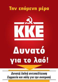Ψήφο στο ΚΚΕ Political Posters, Politics, Signs, Blog, Greek, Shop Signs, Blogging, Greece, Sign
