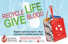 """April's donor gift...a reusable """"Recycle Life – Give Blood"""" grocery tote, made from recycled materials, yours when you register to donate now thru May 2 at most CBC locations. The sturdy tote is a nod to """"Earth Day 2015"""" celebrated April 22. It features the recycling arrows symbol with a blood drop & the messages """"100% recycled"""" & """"I Used to be a Plastic Bottle""""."""