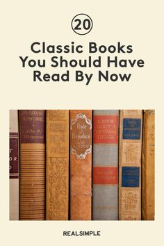 20 Classic Books You Should Have Read By Now | If you have read some of these book titles in school decades ago, whether you prefer fiction or nonfiction, the titles on this must-read book list are complex, thoughtful, and rich enough to be considered the best classic books. #realsimple #bookrecomendations #thingstodo #bookstoread