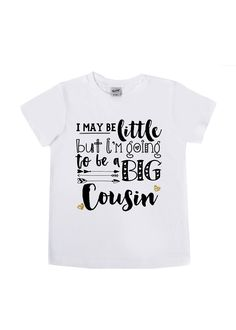 DISCOUNT code ANNABELLE15 to save on your entire purchase! I May Be Little But I'm Going to be a Big Cousin - Big Cousin Shirt - Big Cousin Baby Bodysuits - Announcement Shirts - Girls' Clothing by VazzieTees on Etsy https://www.etsy.com/listing/499204902/i-may-be-little-but-im-going-to-be-a-big