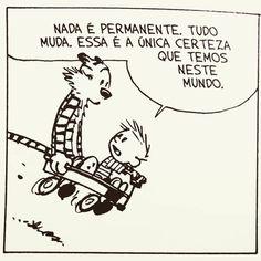 Calvin And Hobbes Comics, Calvin And Hobbes Quotes, Calvin And Hobbes Tattoo, Cartoon Quotes, Funny Quotes, Life Quotes, Funny Memes, Funny Art, The Funny