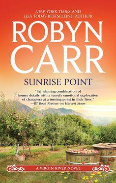 Sunrise Point: Robyn Carr-nice love story 9/2014