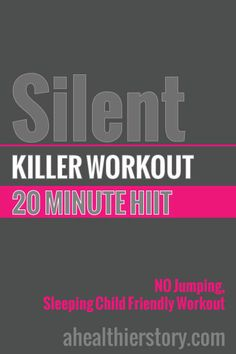 Here's a no jumping, sleeping-child friendly workout that doesn't sacrifice intensity. #hiit