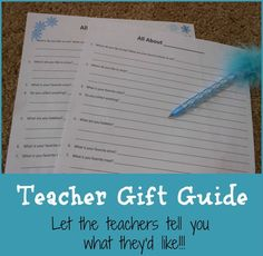 As room mom I put together an easy gift guide questionnaire for the teachers to fill out.... and oh yeah I made it printable just for you!