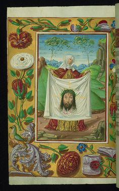 Veronica holding the sudarium and decorative border with flowers and birds, Walters Manuscript fol. The Walters Art Museum Medieval Books, Medieval Manuscript, Medieval Art, Illuminated Manuscript, Images Of Faith, Life Of Christ, Book Of Hours, Decorative Borders, Motif Floral