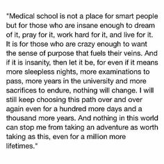 dedication, determination, and Dream image Medical school Study Motivation Quotes, Study Quotes, Student Motivation, Medical Students, Medical School, Nursing Students, Doctor Quotes, Medical Quotes, Medicine Student