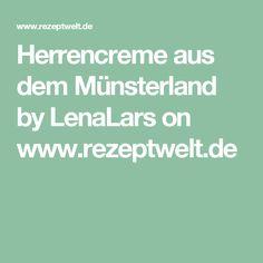 Herrencreme aus dem Münsterland by LenaLars on www.rezeptwelt.de