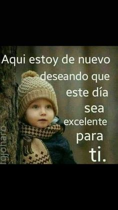 Inspirational Good Morning Messages, Inspirational Quotes, Handsome Boy Names, Hello In Spanish, Kiss Emoji, Spanish Prayers, Morning Thoughts, Good Morning Funny, Photo Background Images