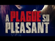 "The zombie horror film ""A Plague So Pleasant"" is on DVD today. #examinercom #APlagueSoPleasant #moviereview #zombies #horror #Movies #DVD #WildEyeReleasing"