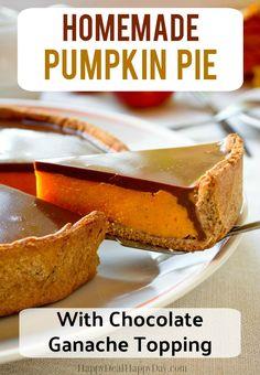 Homemade Pumpkin Pie with Chocolate Ganache Topping  #pumpkinpie #pierecipes  #chocolatepumpkinpie #thanksgivingdessert #thanksgivingdessertrecipes